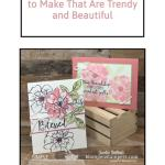2 Simple Ideas for Cards to Make That Are Trendy and Beautiful