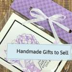 Handmade Gifts to Sell