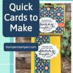 Fabulous Quick Cards to Make