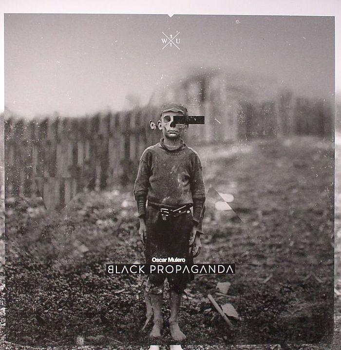 Oscar Mulero - Black Propaganda