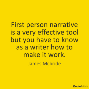 First-Person Narrative Quote by James McBridge