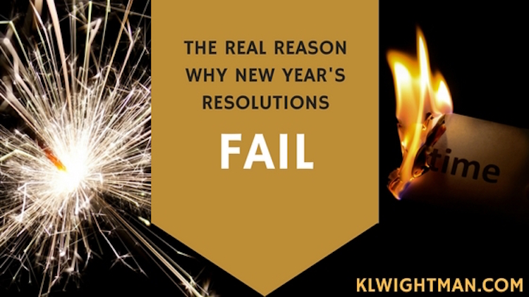 The Real Reason Why New Years Resolutions Fail