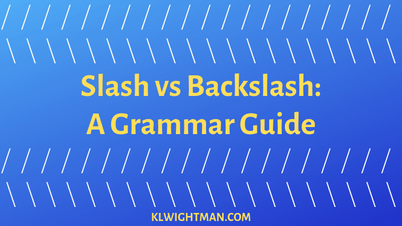 How to use the slash correctly in a sentence