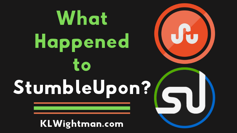 What Happened to StumbleUpon? via KLWightman.com