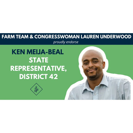 Endorsement by the Farm Team and Congresswoman Lauren Underwood