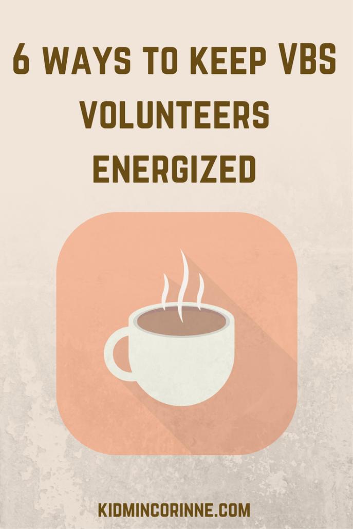 6 ways to keep vbs volunteers energized (1)