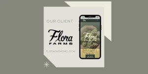 Brand Design For The Best Dispensary In Missouri | Meet Our Client, Flora Farms