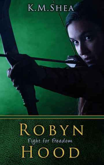 Fight For Freedom (Robyn Hood Book #2)