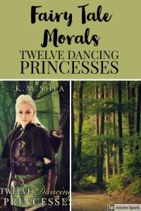 Twelve Dancing Princesses Moral