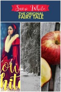 Snow White Original Fairy Tale