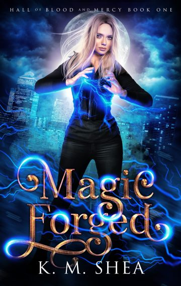Magic Forged (Hall of Blood And Mercy #1)