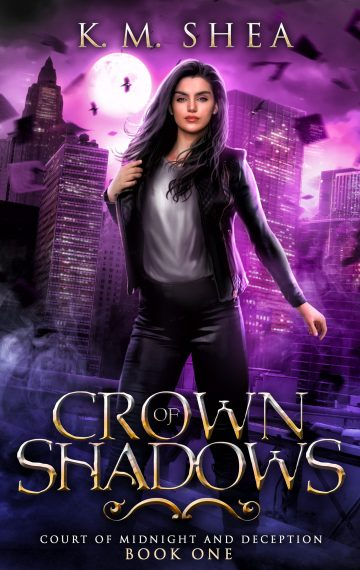 Crown of Shadows (Court of Midnight and Deception #1)