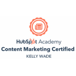 A HubSpot Academy logo and text stating that Kelly Wade has been content marketing certified