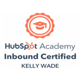 A HubSpot Academy logo and text stating that Kelly Wade has been inbound certified