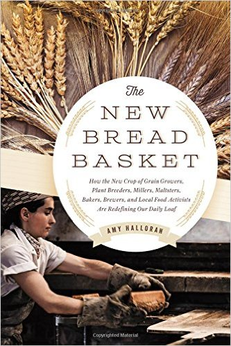 Excerpt adapted from Amy Halloran's The New Bread Basket
