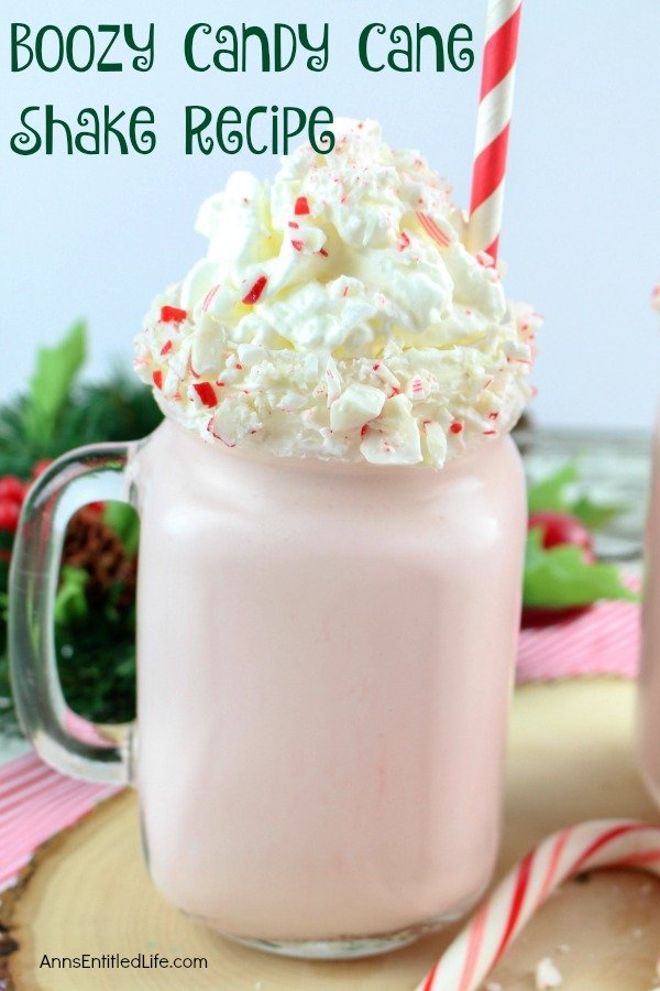 Boozy Candy Cane Shake Recipe by Ann's Entitled Life