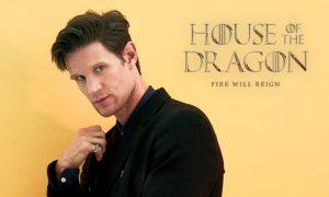 Matt Smith - House of the Dragon