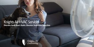 Air Conditioning Services - Knights Air Riverview FL