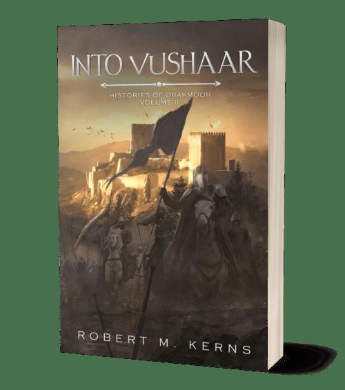 Into Vushaar by Robert M. Kerns