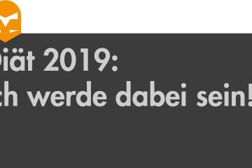 Diät 2019 - Ich werde dabei sein (knightsoftaste, 01.01.2019)