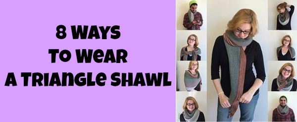 how to wear a triangle shawl