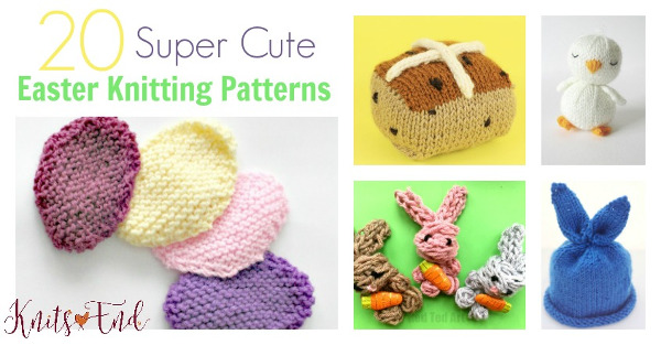 20 quick Easter knitting patterns.