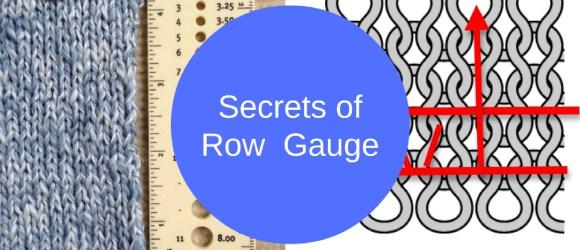 secrets of row gauge: yes, it really matters
