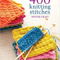 Book Review - 400 Knitting Stitches: A Complete Dictionary of Essential Stitch Patterns