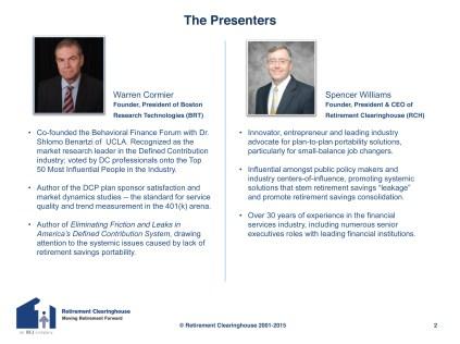 Speakers RCH CEO Spencer Williams BRT William Cormier