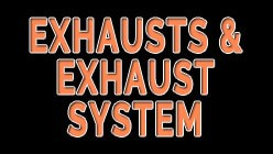 Exhausts & Exhaust System