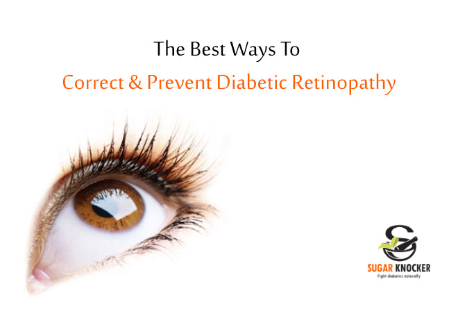 Best Ways To Correct & Prevent Diabetic Retinopathy