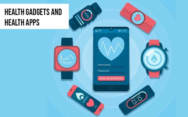 health gadgets and health app