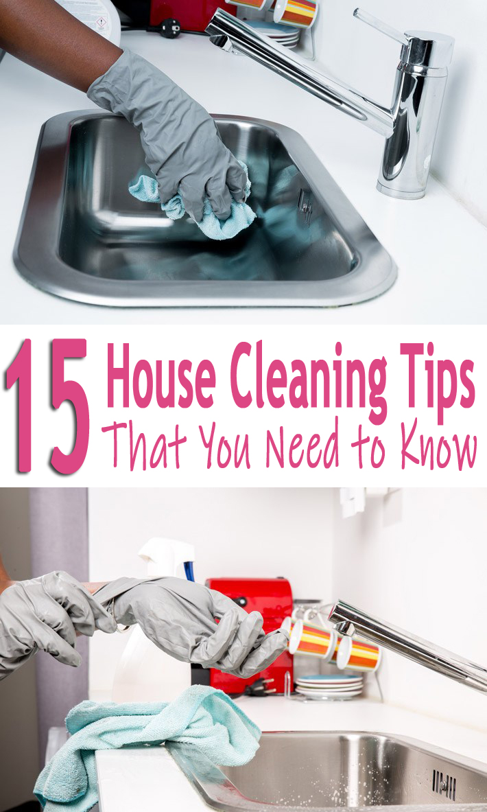 15 House Cleaning Tips That You Need To Know