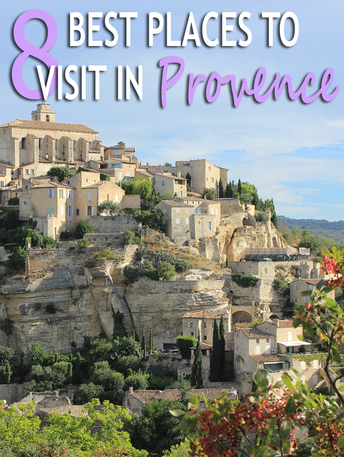 8 Best Places to Visit in Provence