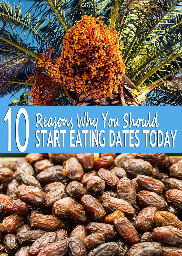 10 Reasons Why You Should Start Eating Dates Today