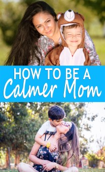 How To Be A Calmer Mom