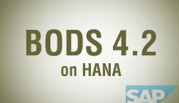 SAP BODS 4.2 ON HANA