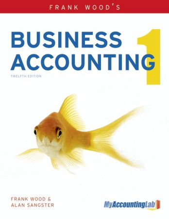 Frank Wood Business Accounting 1 12th Edition PDF