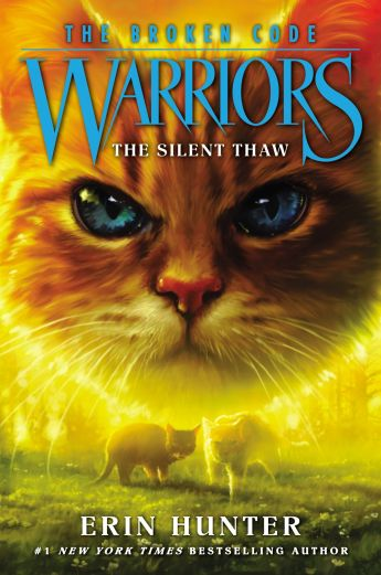 Warriors: The Broken Code #2: The Silent Thaw PDF