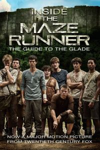 Inside the Maze Runner: The Guide to the Glade PDF