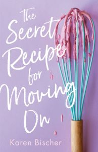 The Secret Recipe for Moving On PDF