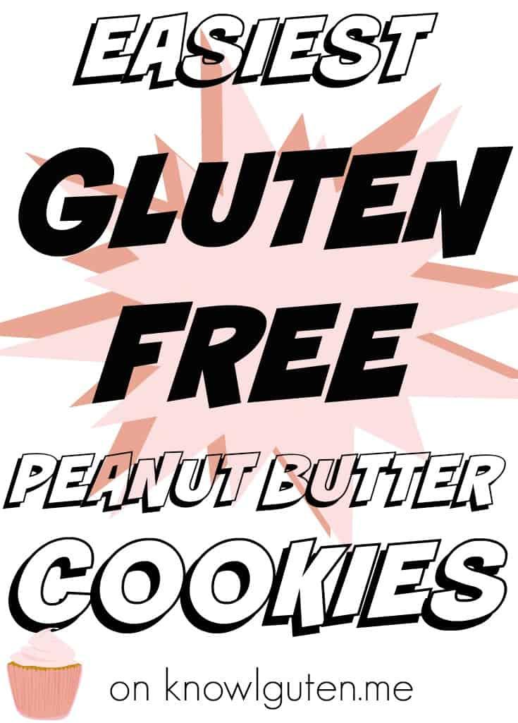 Easiest Gluten Free Peanut Butter Cookies on knowguten.me