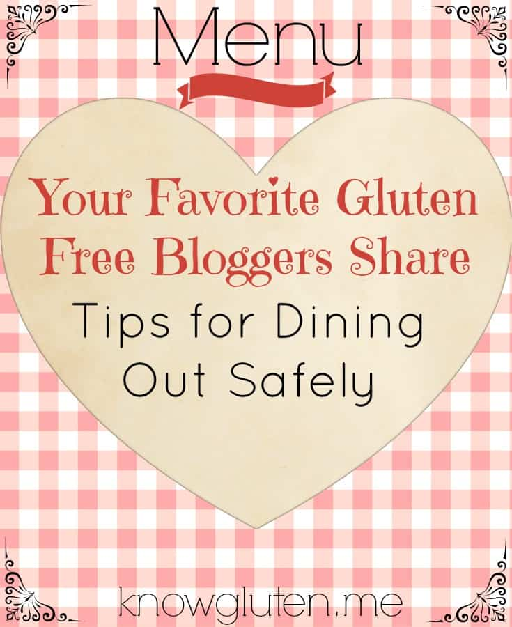your favorite gluten free bloggers share tips for dining out safely on knowgluten.me