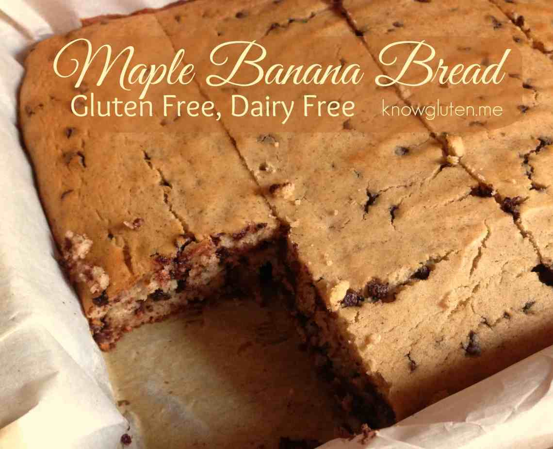 Gluten Free, Dairy Free, Maple Banana Bread from knowgluten.me - Easier to make than pancakes! Great breakfast idea!