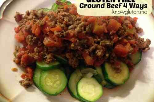 Gluten Free Ground Beef 4 Ways - 1 pan of ground beef, 4 meals. from knowgluten.me