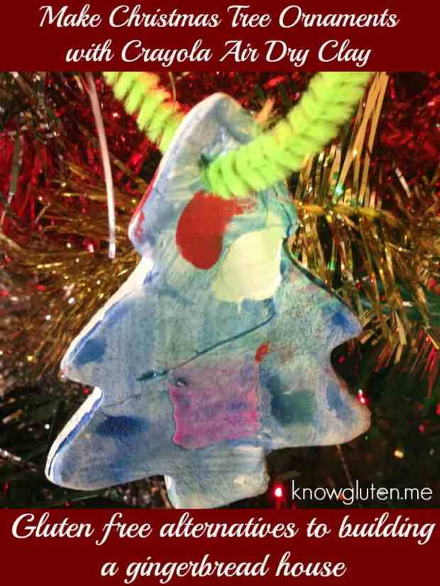 Make Christmas Tree Ornaments with Crayola Air Dry Clay - Gluten free alternatives to building a gingerbread house - knowgluten.me