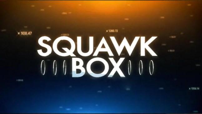 Squawk Box Stock Market Video News And Views