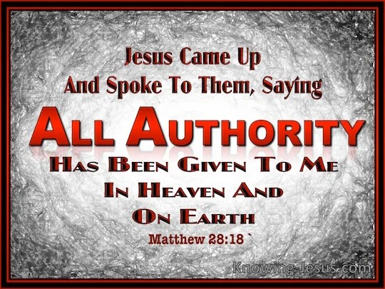 Image result for scripture picture of all authority has been given