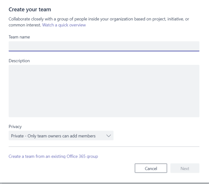 Figure 4 - Microsoft Teams - Create your team dialog