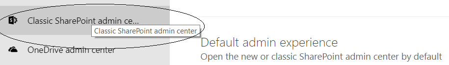 fig5_New SharePoint Admin Center Settings - Option to return classic mode SharePoint setting